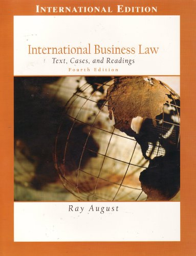 International Business Law; Text, Cases, and Readings: Ray August