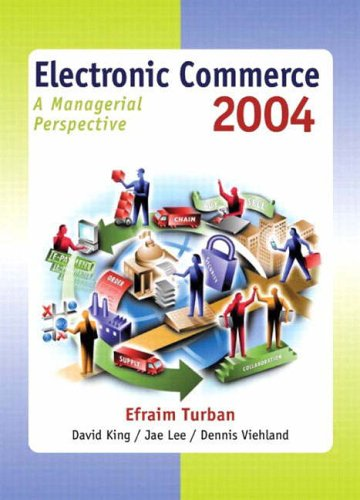 9780131230156: Electronic Commerce 2004: A Managerial Perspective