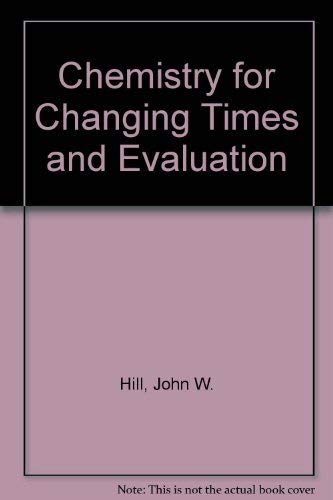 9780131230743: Chemistry for Changing Times And Evaluation Online Package