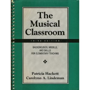 9780131232587: The Musical Classroom: Backgrounds, Models, and Skills for Elementary Teaching
