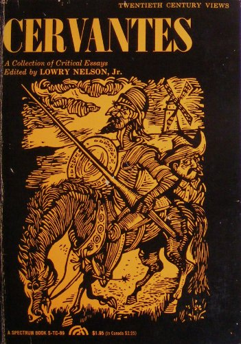 Cervantes: A Collection of Critical Essays (20th Century Views): Lowry (Editor) Nelson