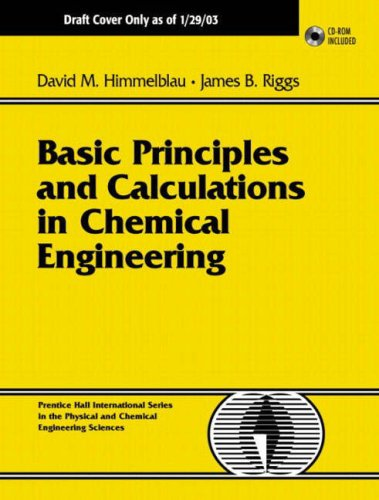 9780131233683: Basic Principles and Calculations in Chemical Engineering