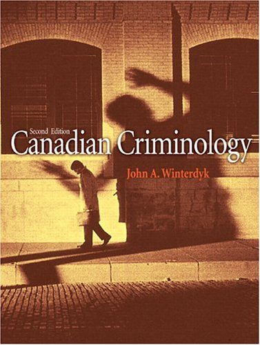 Canadian Criminology, Second Edition: unknown