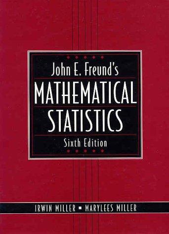 9780131236134: John E. Freund's Mathematical Statistics (6th Edition)