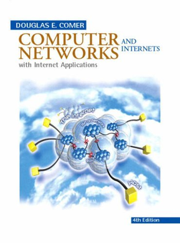 9780131236271: Computer Networks and Internets (4th Edition)