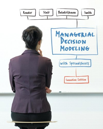 9780131237292: Managerial Decision Modeling with Spreadsheets, Canadian Edition