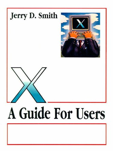 9780131237957: X: A Guide for Users