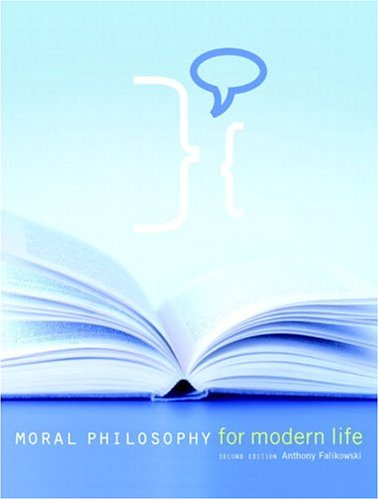 9780131238176: Moral Philosophy for Modern Life (2nd Edition)