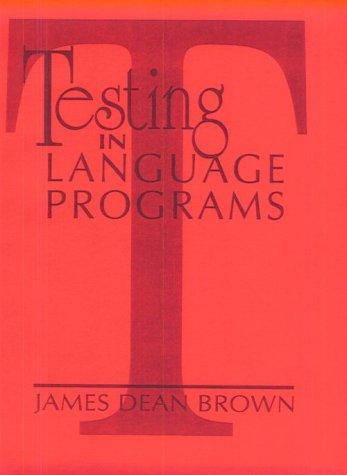 9780131241572: Testing in Language Programs