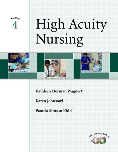 High Acuity Nursing (4th Edition): Kathleen Dorman Wagner,
