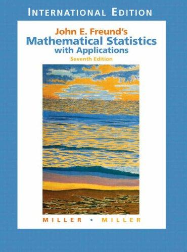 9780131246461: John E. Freund's Mathematical Statistics with Applications: International Edition