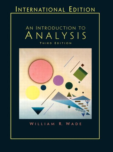 Introduction to Analysis: International Edition: Wade, William R.