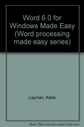 9780131246867: Microsoft Word 6 0 for Windows Made Easy