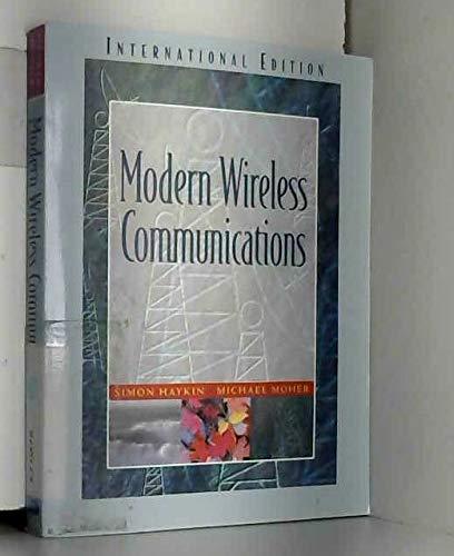 9780131246973: Modern Wireless Communications: International Edition