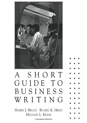 Short Guide to Business Writing, A: Keene, Michael L,