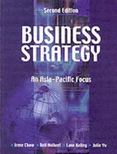 9780131248465: Business Strategy: Asia Pacific Focus (2nd Edition)