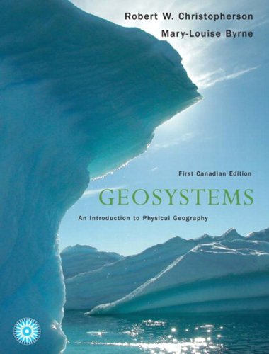 9780131248632: Geosystems: An Introduction to Physical Geography, Canadian Edition
