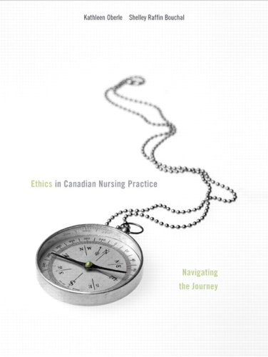 9780131248892: Ethics in Canadian Nursing Practice: Navigating the Journey