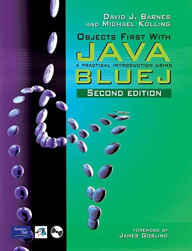 9780131249332: Objects First with Java: a Practical Introduction Using BlueJ