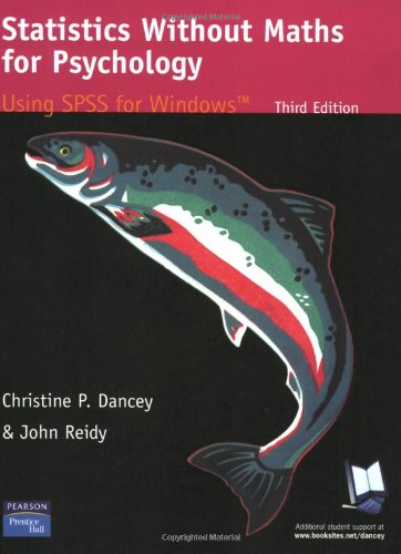 9780131249417: Statistics Without Maths for Psychology: Using Spss for Windows