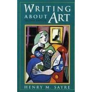 9780131249752: Writing about Art