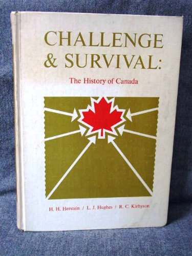 9780131250888: Challenge and Survival: The History of Canada