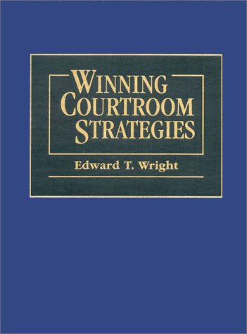 9780131251700: Winning Courtroom Strategies