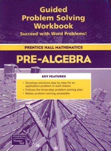 9780131253025: Prentice Hall Pre-Algebra: Guided Problem Solving Workbook