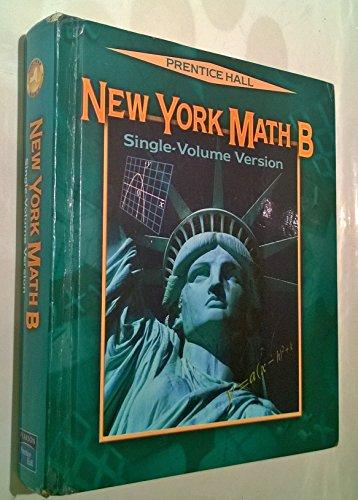 9780131253643: New York Math B / Single - Volume Version