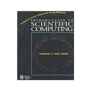 9780131254442: Introduction to Scientific Computing: A