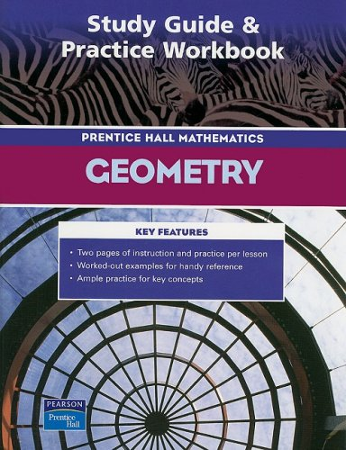 9780131254534: PRENTICE HALL MATH GEOMETRY STUDY GUIDE AND PRACTICE WORKBOOK 2004C