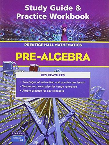 Study Guide & Practice Workbook: Pre-Algebra: HALL, PRENTICE