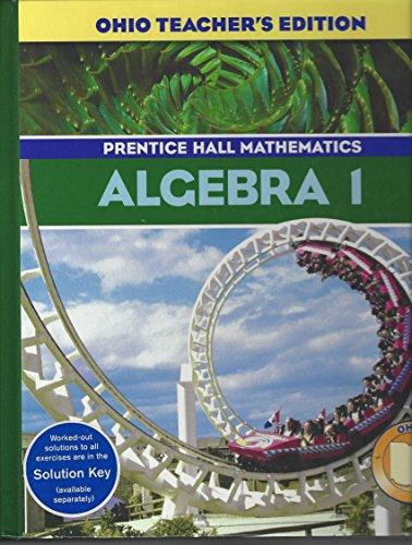 9780131255005: Algebra 1 (Prentice Hall Mathematics, Ohio Teachers Edition)