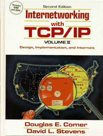 Internetworking with TCP/IP Volume 2 : Design,: Stevens, David L.