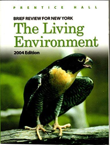 9780131255777: Brief Review For New York The Living Environment: 2004 Edition