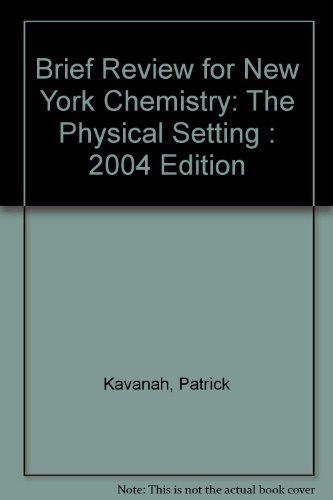 9780131255791: Brief Review for New York Chemistry: The Physical Setting : 2004 Edition