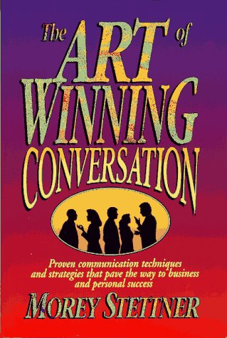 9780131257665: The Art of Winning Conversation