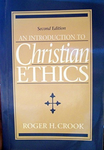 9780131257825: An Introduction to Christian Ethics