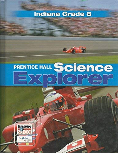 Science Explorer 8th Grade Indiana Edition: Prentice Hall