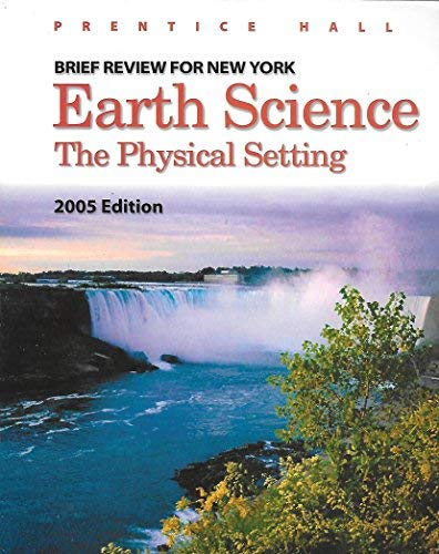 9780131260948: Earth Science: The Physical Setting : Brief Review for New York : 2005 Edition