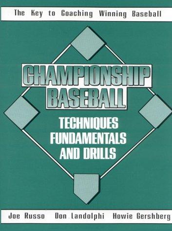 9780131261785: Championship Baseball Techniques, Fundamentals, and Drills