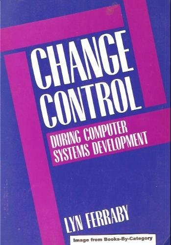 9780131263505: Change Control During Computer Systems Development