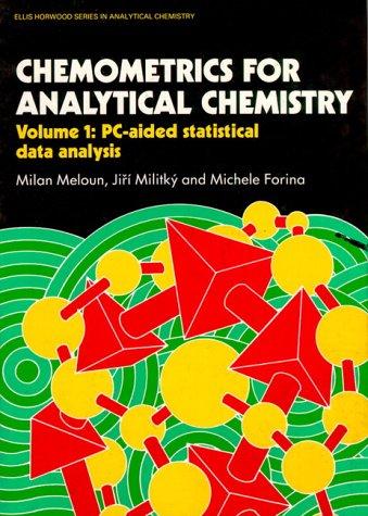 9780131263765: Chemometrics For Analytical Chemistry: Volume I PC-Aided Statistical Data Analysis
