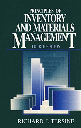 Principles of Inventory and Materials Management: Richard J. Tersine