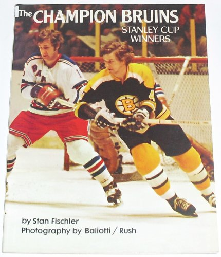 9780131266070: The champion Bruins;: Stanley Cup winners