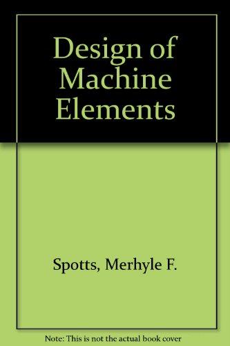 9780131269552: Design of Machine Elements: International Edition