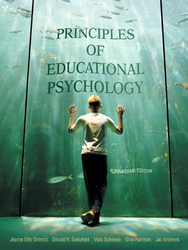 Principles of Educational Psychology, Canadian Edition: Ormrod, Jeanne E.;