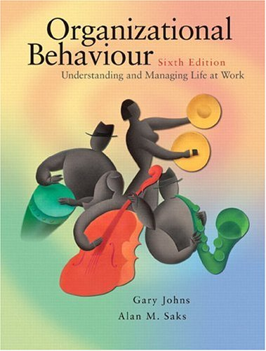 9780131270497: Organizational Behaviour: Understanding and Managing Life at Work (6th Edition)