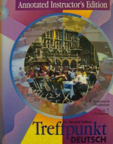 9780131270510: Treffpunkt Deutsch: Grundstufe - Second Edition - Annotated Instructor's Edition