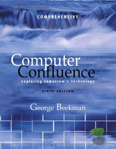 9780131270954: Computer Confluence, Comprehensive and Student CD (6th Edition)